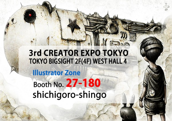 3rd CREATOR EXPO TOKYO - shichigoro-shingo - Illustrator Zone - Booth No. 27-180