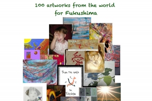 100 artworks from the world for Fukushima